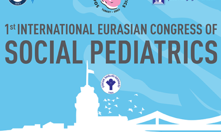 1st International Congress of Euraisan Social Pediatrics – Istanbul 26th November – 2nd December,2018