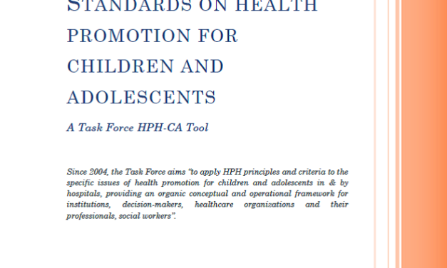 e-bulletin 36 – 7.2 Task Force HPH-CA Standards for Health Promotion for Children and Adolescents.