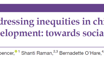 Addressing inequities in child health and development: towards social justice