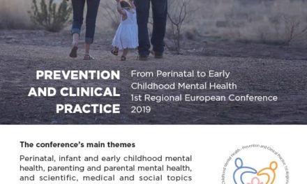 From Perinatal to Early Childhood Mental Health  1st Regional European Conference